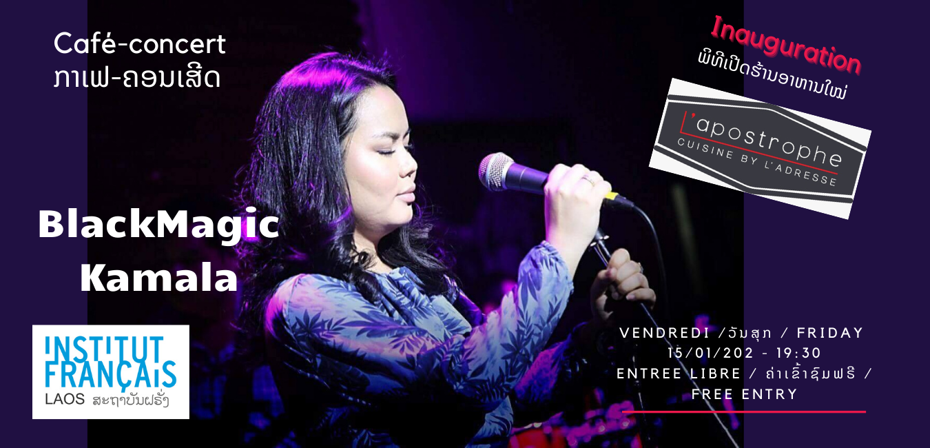 Café-Concert - BLACKMAGIC-Kamala & Inauguration L'APOSTROPHE