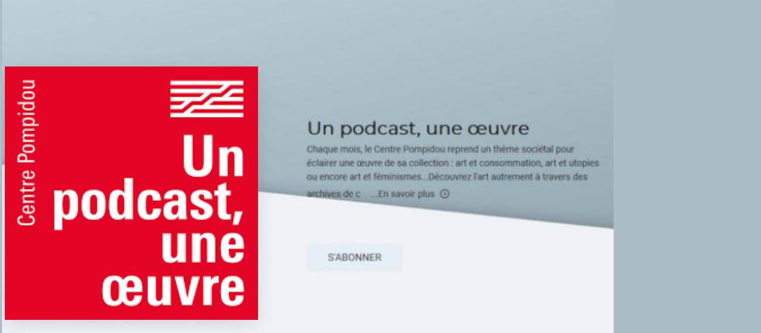 ART & PATRIMOINE   « UN PODCAST – UNE ŒUVRE » du Centre Pompidou