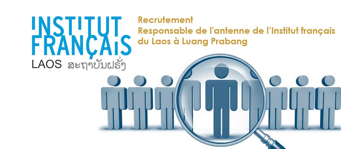 Recrutement : Responsable de l'antenne de l'Institut français du Laos (IFL) à Luang Prabang
